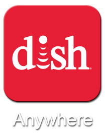 HDTV Solutions News - May 20 2013 - DISH Anywhere App Upgraded