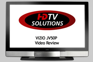 VIZIO JV50P Video Review